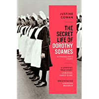 The Secret Life of Dorothy Soames: A Foundling's Story