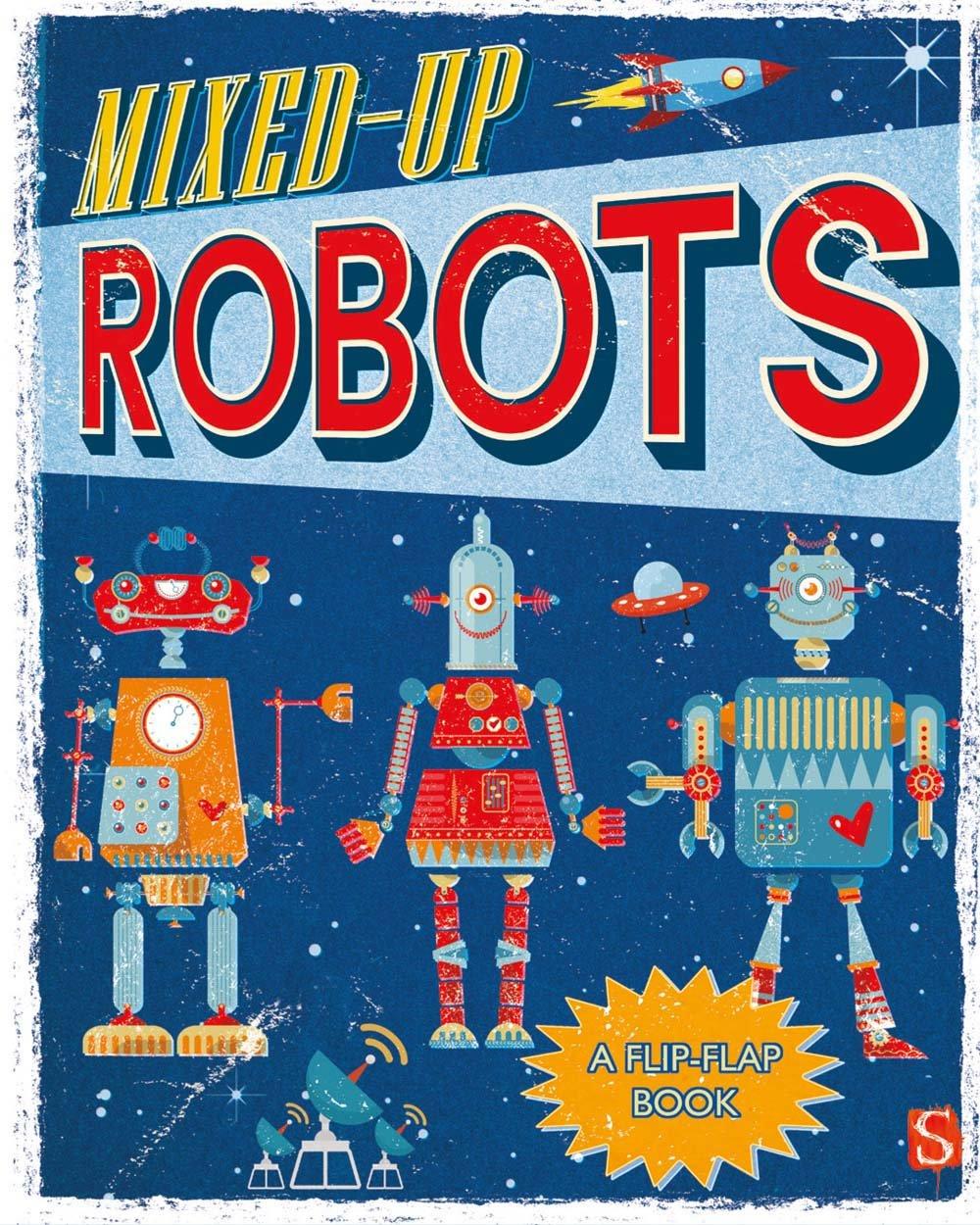 Download Mixed-Up Robots: A Flip-Flap Book pdf epub
