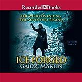 Ice Forged: Ascendant Kingdoms Saga, Book 1