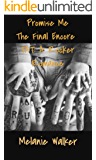 Promise Me: The final Encore: TAT: A Rocker Romance (6)