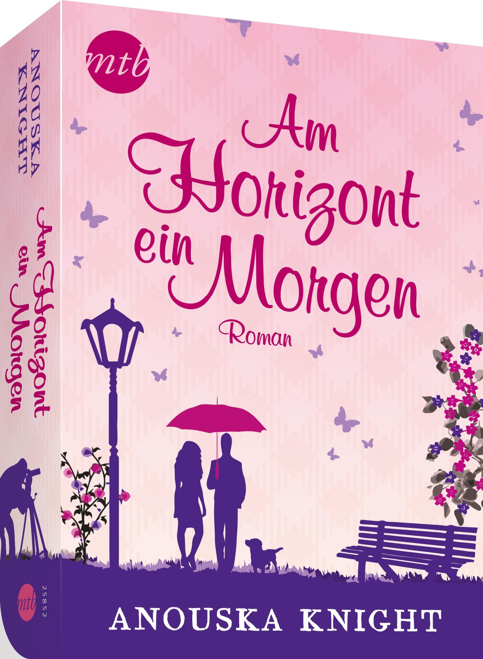 Am Horizont ein Morgen MIRA Star Bestseller Autoren Romance: Amazon ...