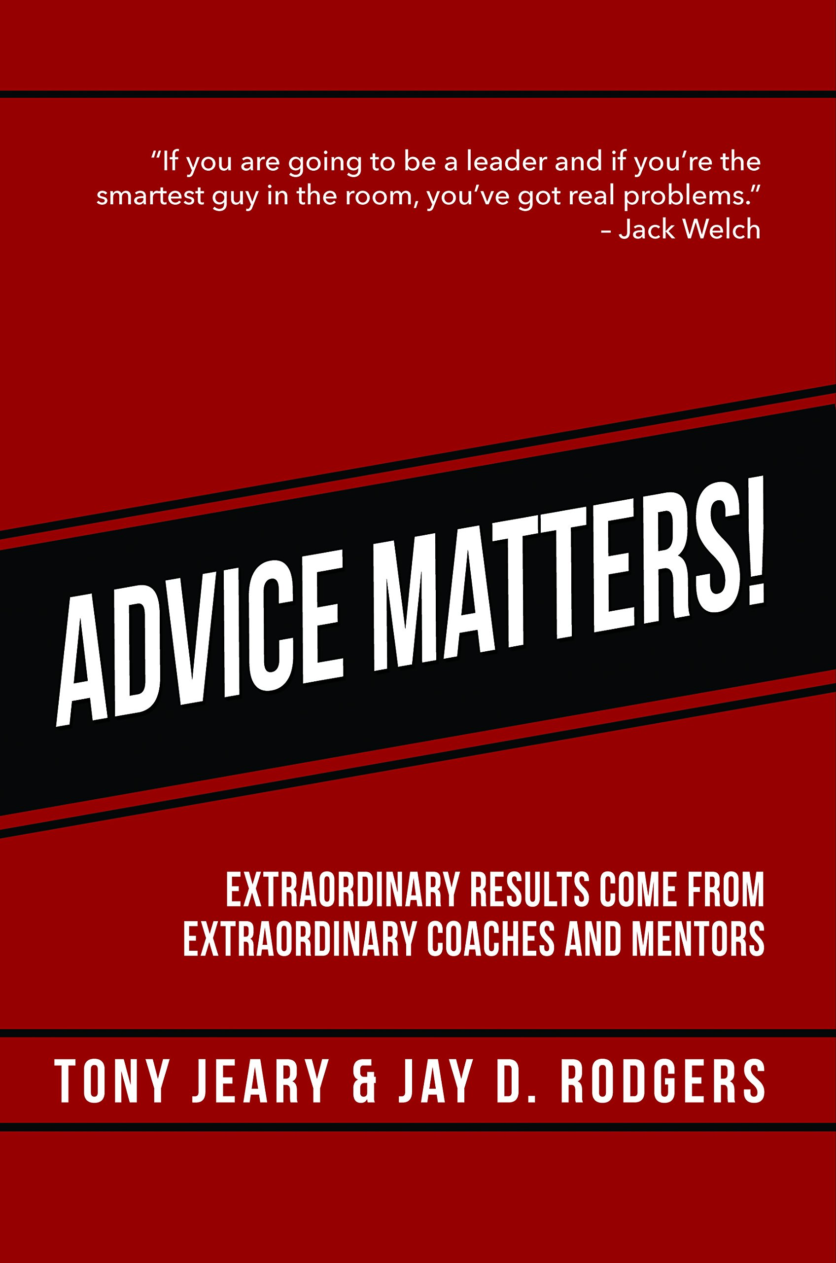 Download Advice Matters: Extraordinary Results Come From Extraordinary Coaches and Mentors pdf epub