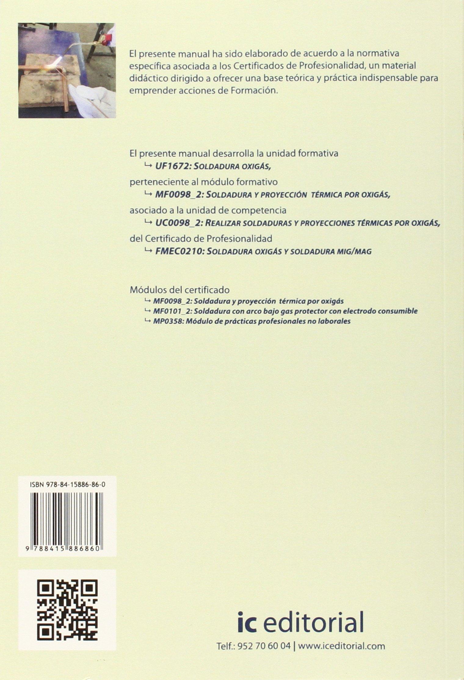 SOLDADURA OXIGAS UF1672: Joaquin Gonzalez-Pérez: 9788415886860: Amazon.com: Books