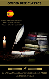 50 Obras Maestras Que Debes Leer Antes De Morir: Vol. 2 (Golden Deer
