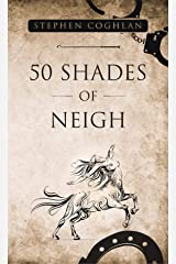 50 Shades of Neigh Kindle Edition