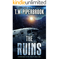 The Ruins Book 2: A Dystopian Society in a Post-Apocalyptic World