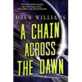 A Chain Across the Dawn (The Universe After, 2)
