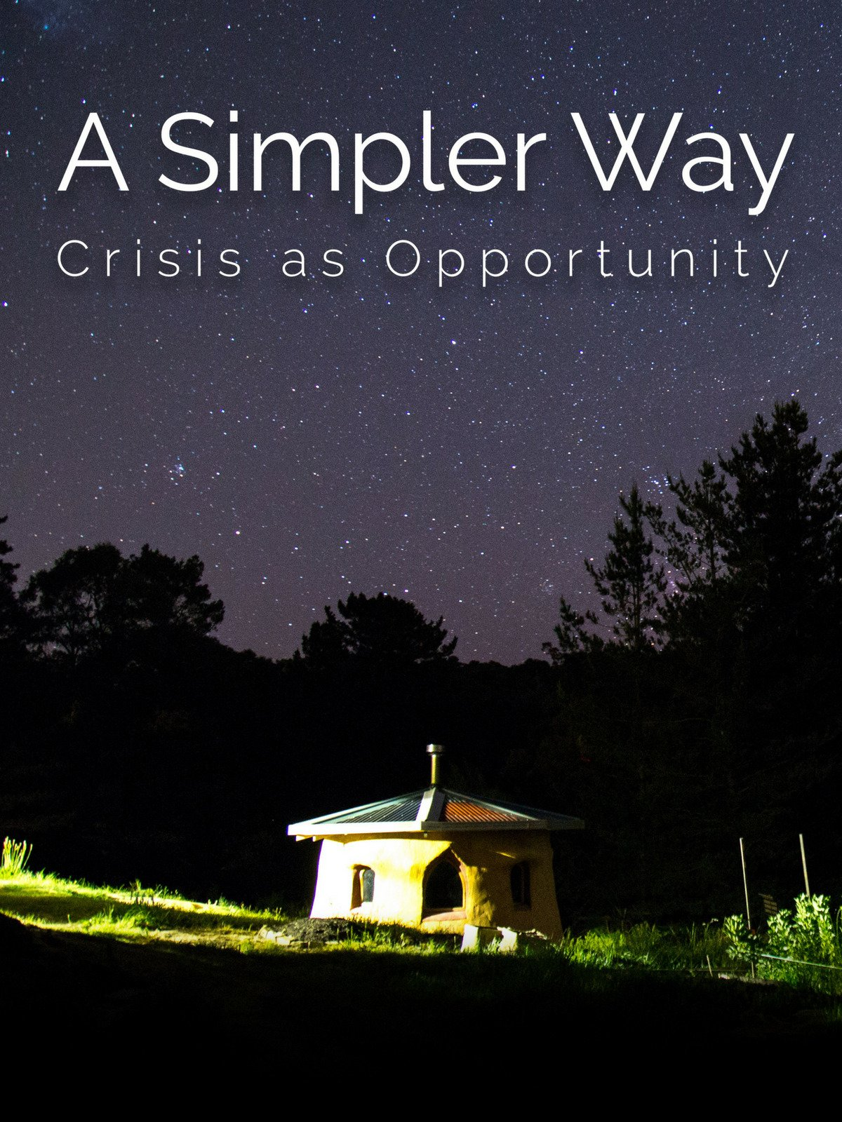 A Simpler Way: Crisis as Opportunity on Amazon Prime Video UK
