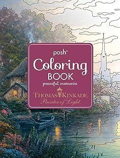 Posh Adult Coloring Book Thomas Kinkade Peaceful Moments Books