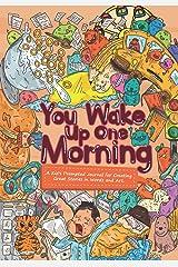You Wake up One Morning ... Paperback