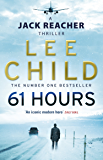 61 Hours (Jack Reacher, Book 14)