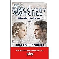 A discovery of witches. Il libro della vita e della morte