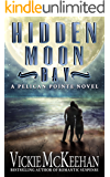 Hidden Moon Bay (A Pelican Pointe Novel Book 2)