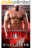 In a Dragon's Soul (Dragon's of Mount Teres Book 4)