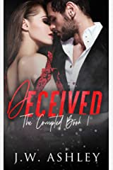 Deceived: A Novel Of Romantic Suspense (The Corrupted Book 1) Kindle Edition