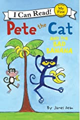 Pete the Cat and the Bad Banana (My First I Can Read) Kindle Edition