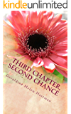 Third Chapter, Second Chance