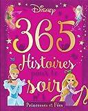 Princesses et Fées , 365 HISTOIRES POUR LE SOIR + CD