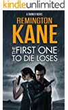 The First One To Die Loses (A Tanner Novel Book 4)
