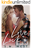 Love Lock (The Love Lock Duet Book 2)