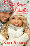 Christmas in Whistler: (A Holiday Romance)