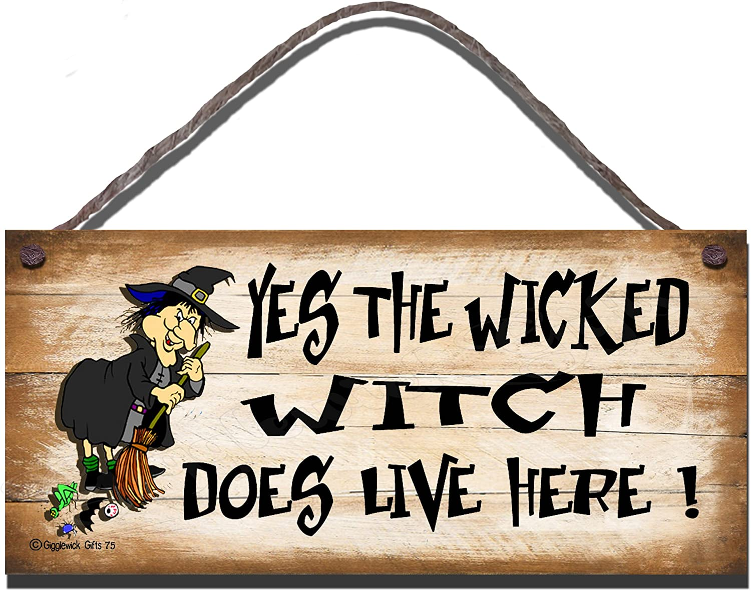 Gigglewick Gifts Shabby Chic Wooden Funny Sign Wall Plaque. Yes The Wicked Witch Does Live Here
