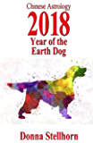 Chinese Astrology: 2018 Year Of The Earth Dog