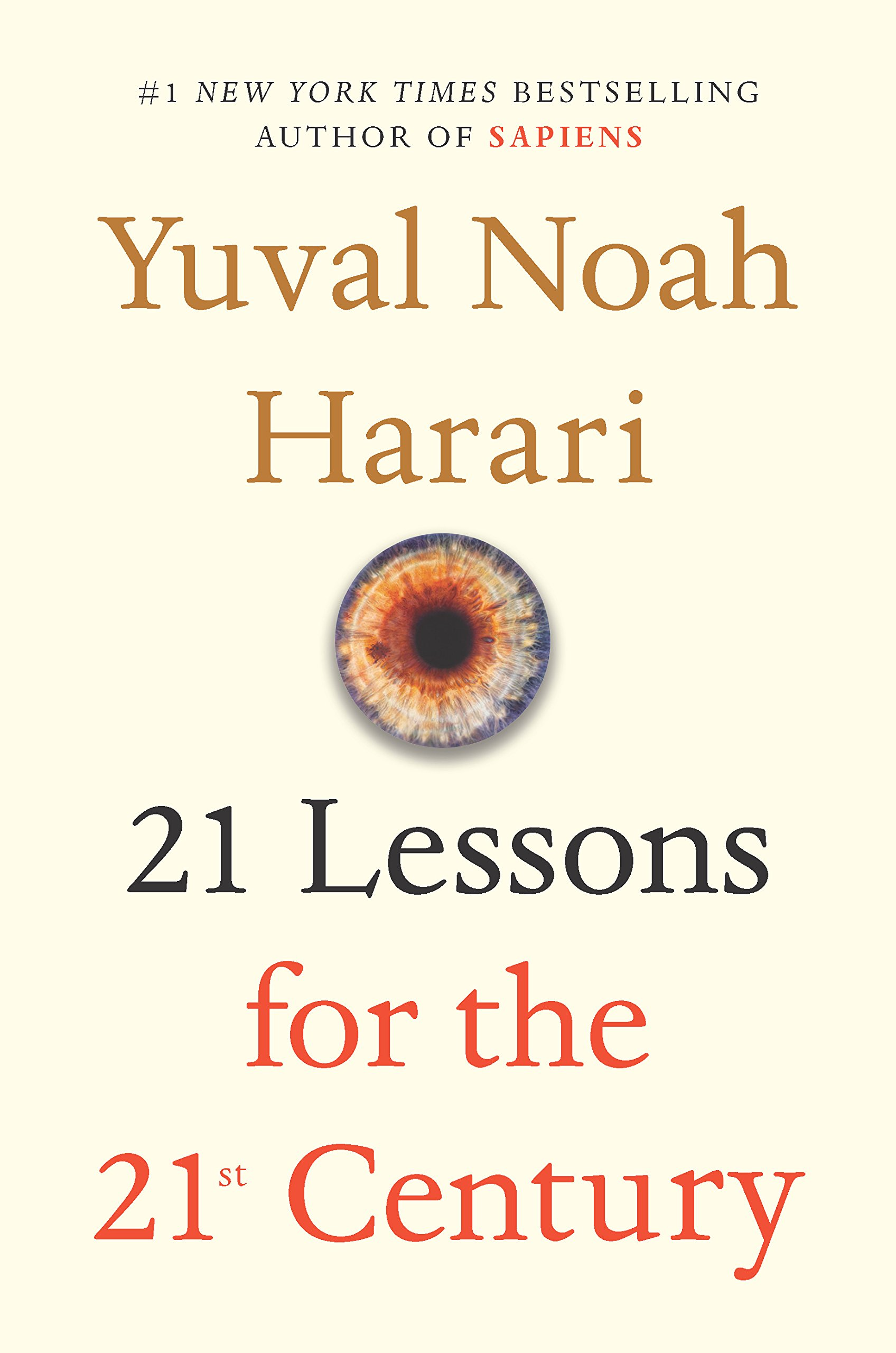 e98586474fa2 21 Lessons for the 21st Century  Yuval Noah Harari  9780525512172 ...