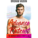 Advance & Retreat (The Midwest Series Book 4)