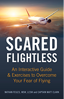 Cockpit confidential everything you need to know about air travel scared flightless an interactive guide exercises to overcome your fear of flying fandeluxe Images