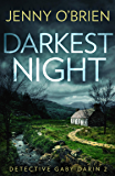 Darkest Night: An addictive crime thriller that will have you on the edge of your seat! (Detective Gaby Darin, Book 2)