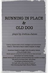 Running In Place & Old Dog: 2 Plays Kindle Edition