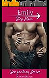 Emily Step Mom: Sex Fantasy Series