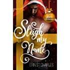 Sleigh My Name: A BWWM Small-Town Holiday Romance