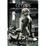 Worldship Files: Cityships