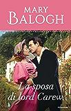 La sposa di lord Carew (I Romanzi Classic) (Serie Dark Angel Vol. 2)