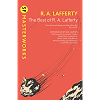 The Best of R. A. Lafferty (S.F. MASTERWORKS) (English Edition)
