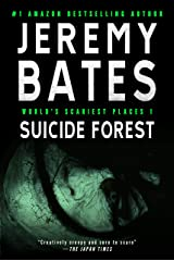 Suicide Forest: A gripping horror thriller (World's Scariest Places Book 1) Kindle Edition