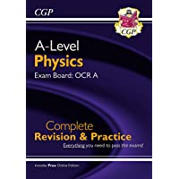 New A-Level Physics for 2018: OCR A Year 1 & 2 Complete Revision & Practice with Online Edition (CGP A-Level Physics)