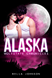 Alaska (Wolfstate Chronicles Book 1)