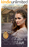 Willow's Worth (Locket and Lace Book 26)