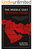 The Middle East in Revolution