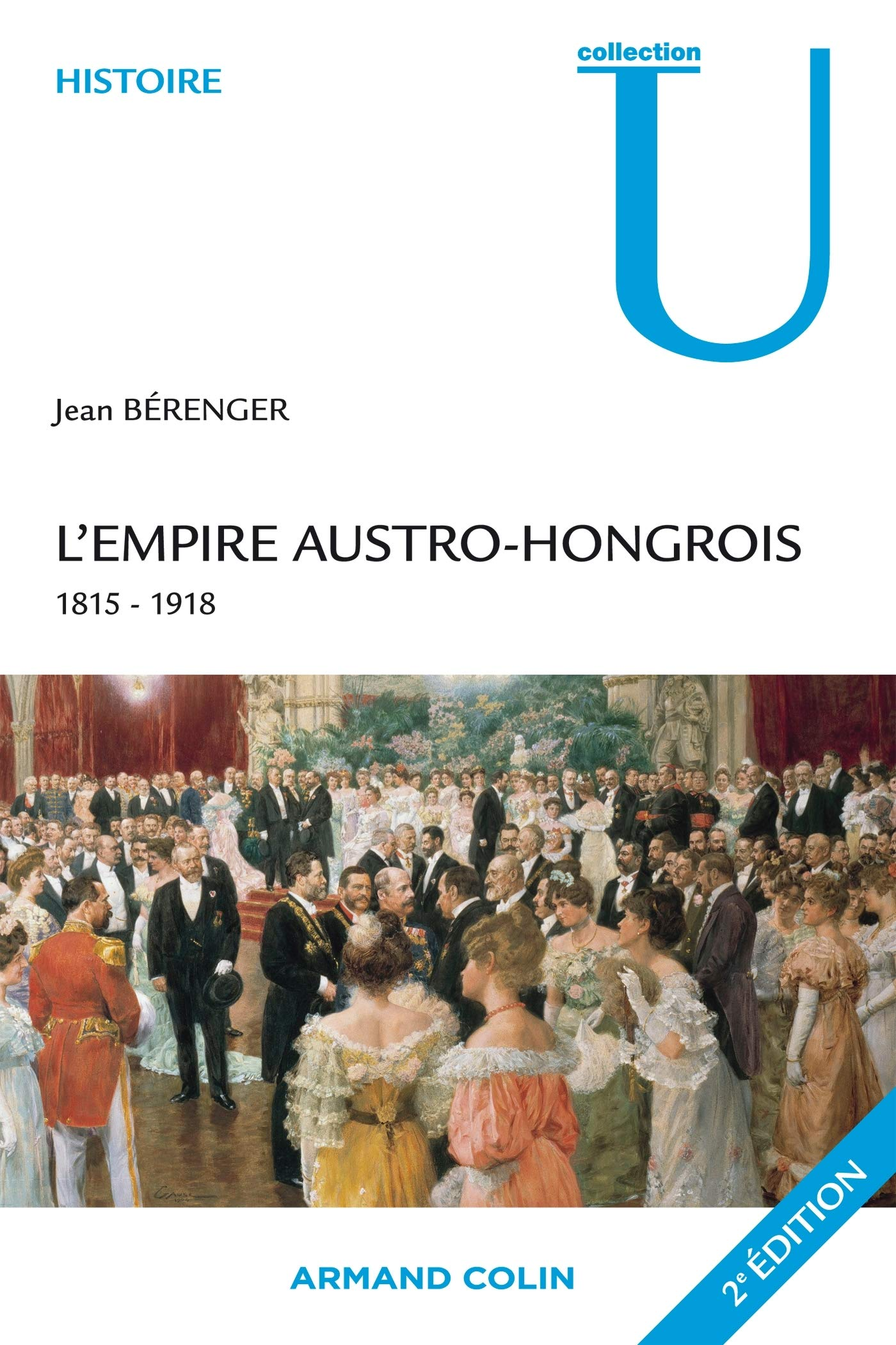 EMPIRE AUSTRO-HONGROIS 1815-1918, 2E ÉD : Amazon ca