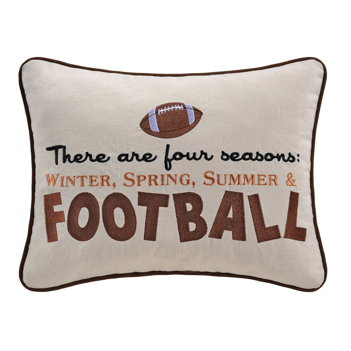 "12x16"" Embroidery Pillow, There Are 4 Seasons...Football"