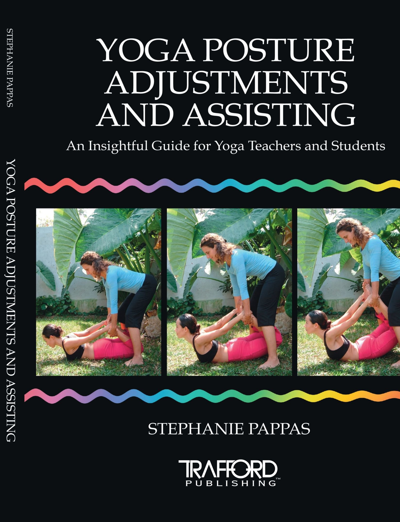 Yoga Posture Adjustments And Assisting: An Insightful Guide For Yoga  Teachers And Students: Stephanie Pappas: 9781412051620: Amazon: Books
