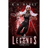 Legends (Kaliya Sahni Book 5)