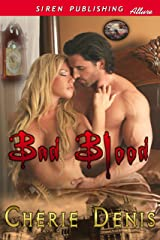 Bad Blood (Siren Publishing Allure) Kindle Edition