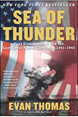 Sea of Thunder: Four Commanders and the Last Great Naval Campaign 1941-1945 Kindle Edition