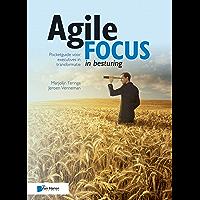 Agile focus in besturing: Pocketguide voor executives in transformatie