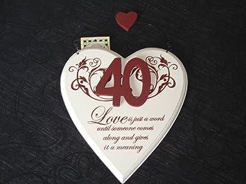 Schild Herzform Zum 40 Hochzeitstag Holz Mit Spruch